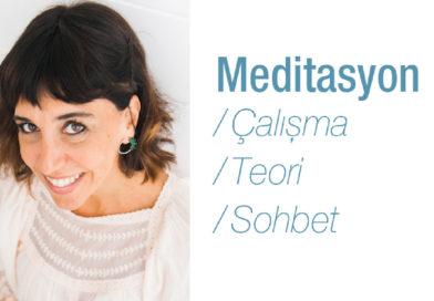 Sepin İnceer ile Meditasyon  Çalışma / Teori / Sohbet