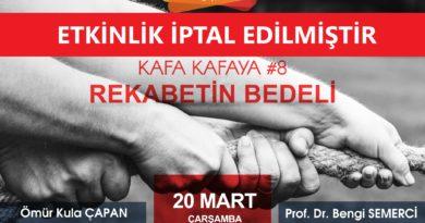 "Kafa Kafaya #8: ""Rekabetin Bedeli"""
