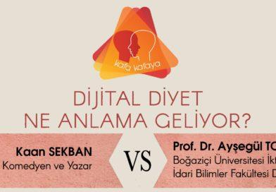 """Kafa Kafaya & KonuŞu #2: """"Dijital Diyet Ne Anlama Geliyor?"""""""