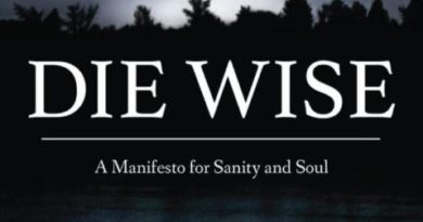 Die Wise: A Talk by Canadian author Stephen Jenkinson