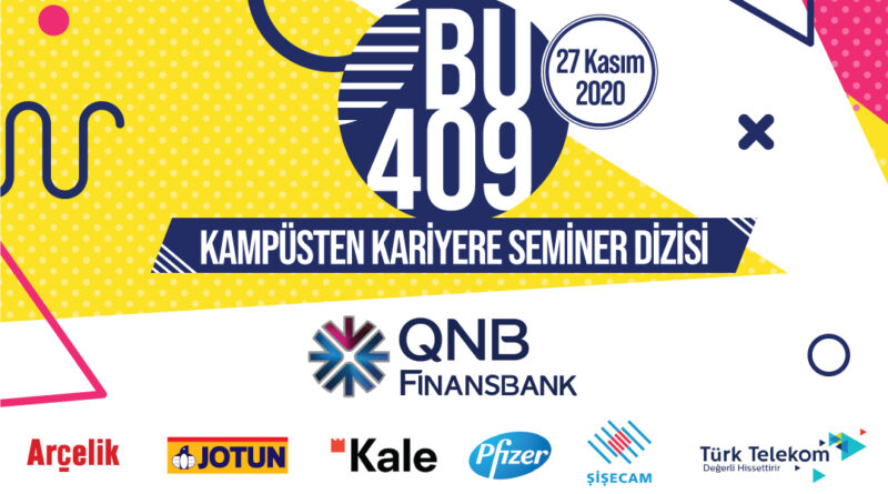 BU409 – Kampüsten Kariyere Seminer