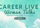 Career Live – Woman Talks