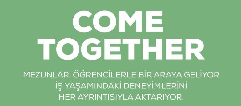 Uluslararası Ticaret – Come Together